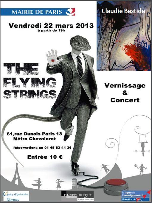 Exposition des peintures récentes de  Claudie Bastide Concert du groupe de rock: The Flying Strings